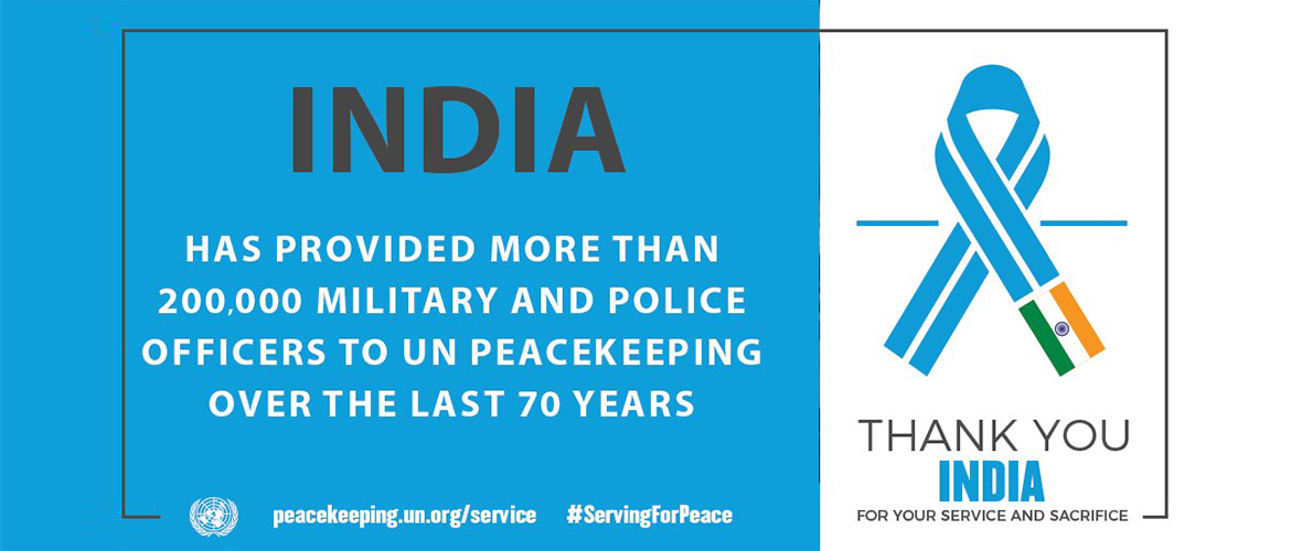 India's contribution to the UN Peacekeeping Missions all over the World